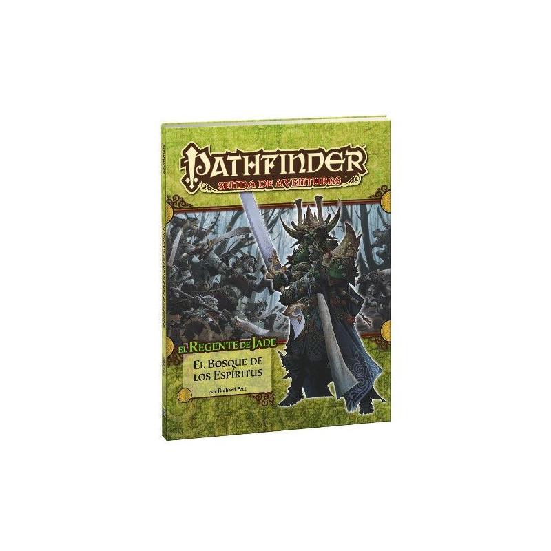 PATHFINDER - EL REGENTE DE JADE 4: EL BOSQUE DE LOS ESPIRITUS