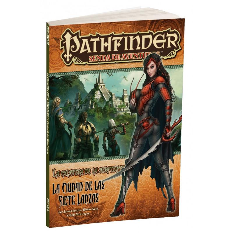 PATHFINDER - AVENTURAS LA CALAVERA DE LA SERPIENTE 3: LA CIUDAD DE LAS 7 LANZAS